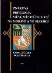 Znaková privilegia měst, městeček a vsí na Moravě a ve Slezsku