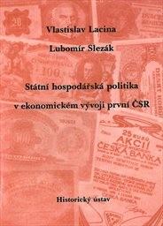 Státní hospodářská politika v ekonomickém vývoji první ČSR
