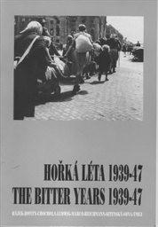 Hořká léta 1939-47