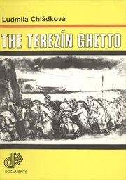 The Terezín Ghetto