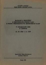 Katalog a rejstříky k protokolům schůzí vlád z fondu Předsednictvo ministerské rady