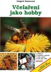 Včelaření jako hobby