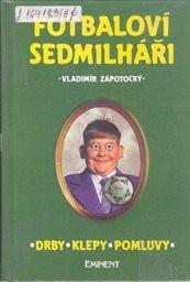 Fotbaloví sedmilháři