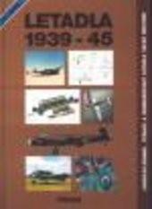 Letadla 1939-45                         (Díl 2, kapitola 16-30,)