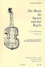 Die Musik des Barock und ihre Regeln