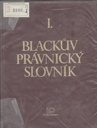 Blackův právnický slovník                         (Sv. 1)
