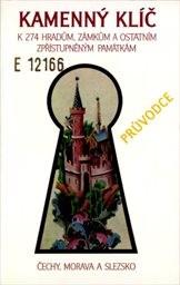 Kamenný klíč k 274 hradům, zámkům a ostatním zpřístupněným památkám v České republice