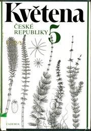 Květena České republiky                         ([Sv.] 5)