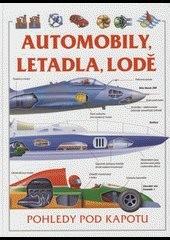Automobily, letadla, lodě