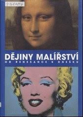 Dějiny malířství od renesance k dnešku