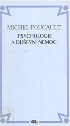 Psychologie a duševní nemoc