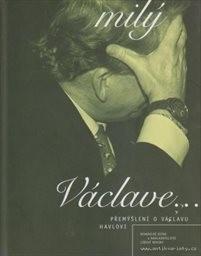 Milý Václave... Tvůj