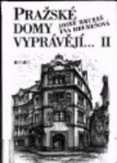 Pražské domy vyprávějí...                         ([Díl] 2)