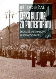 Česká kultura za protektorátu