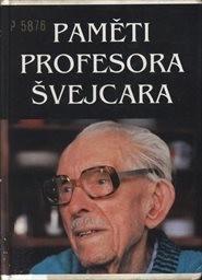 Paměti profesora Švejcara