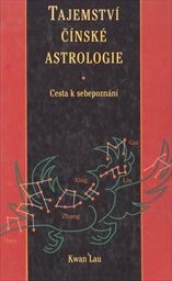 Tajemství čínské astrologie