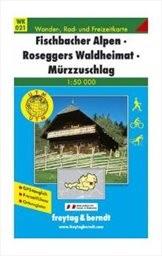 Fischbacher Alpen; Roseggers Waldheimat
