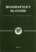 Biografický slovník Slezska a severní Moravy                         (Seš. 6)