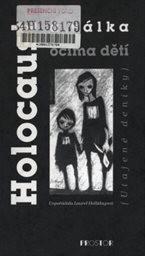 Holocaust a válka očima dětí