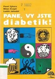 Pane, vy jste diabetik! aneb Co mě nezahubí - to mě posílí