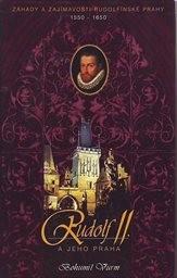 Rudolf II. a jeho Praha