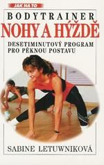 Bodytrainer - Nohy a hýždě