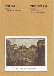Golem kráčí Židovským Městem