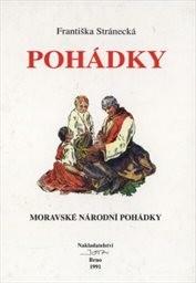 Moravské národní pohádky                         (Díl 1)