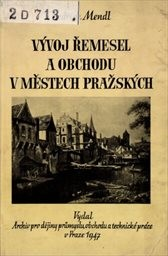 Vývoj řemesel a obchodu v městech pražských