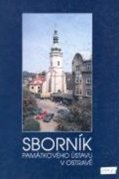 Sborník Památkového ústavu v Ostravě