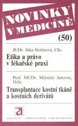 Etika a právo v lékařské praxi