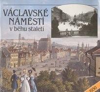 Václavské náměstí v běhu staletí