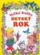 Velká kniha - Dětský rok