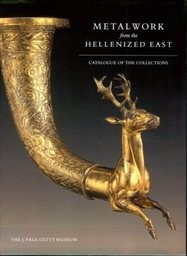 Metalwork from the Hellenized East