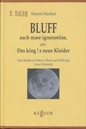 Bluff auch mare ignorantiae, oder: Des king!s neue Kleider