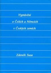 Vyprávění o Češích a Němcích v českých zemích