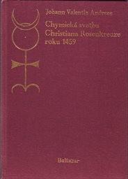 Chymická svatba Christiana Rosenkreutze roku 1459