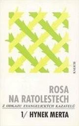 Rosa na ratolestech                         (sv. 1,)