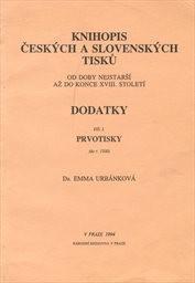 Knihopis českých a slovenských tisků od doby nejstarší až do konce 18. století                         (Díl 1)