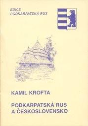 Podkarpatská Rus a Československo