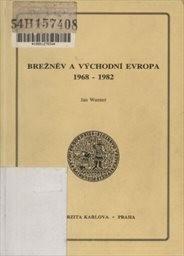 Brežněv a východní Evropa 1968-1982