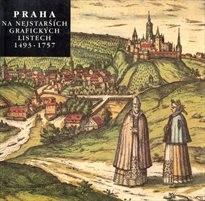 Praha na nejstarších grafických listech 1493-1757