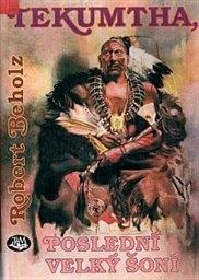 Tekumtha, poslední velký Šoní