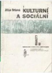 Kulturní a sociální ekologie                         ([Díl] 1)