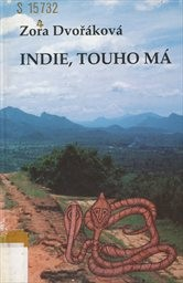 Indie, touho má