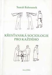 Křesťanská sociologie pro každého