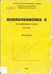 Makroekonomie pro inženýrské studium                         (2.část)