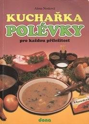 Kuchařka - Polévky pro každou příležitost