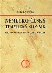Německo-český tematický slovník pro konverzaci, tlumočení a překlady