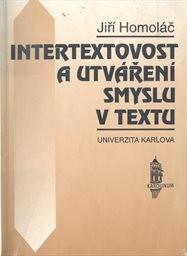 Intertextovost a utváření smyslu v textu